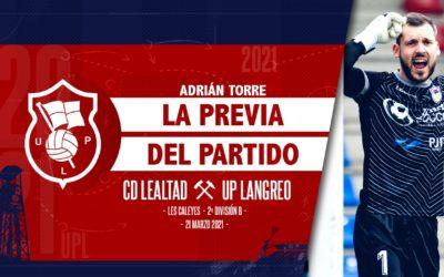 Adrián Torre   UPLFLASH   UP. Langreo – CD Lealtad